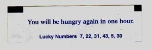 "yes...it actually says ""you will be hungry again in one hour."""